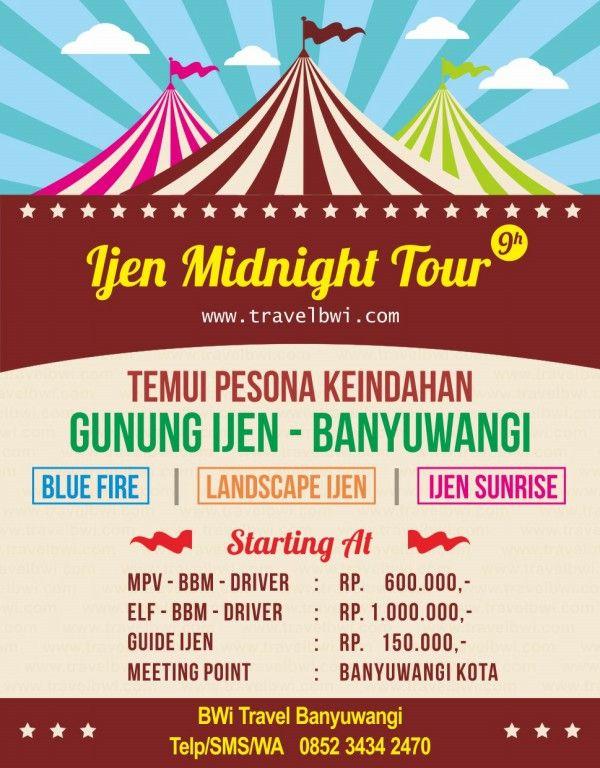 Paket Wisata Banyuwangi Kawah Ijen Midnight Tour