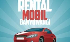 Rental Mobil Banyuwangi Kota Rental Mobil Cluring Banyuwangi